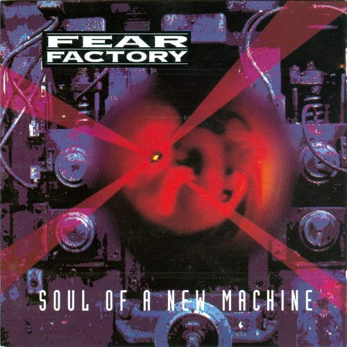 fear_factory-soul_of_a_new_machine-front